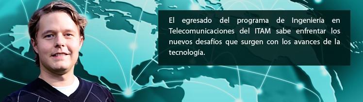 Ingeniería en Telecomunicaciones ITAM